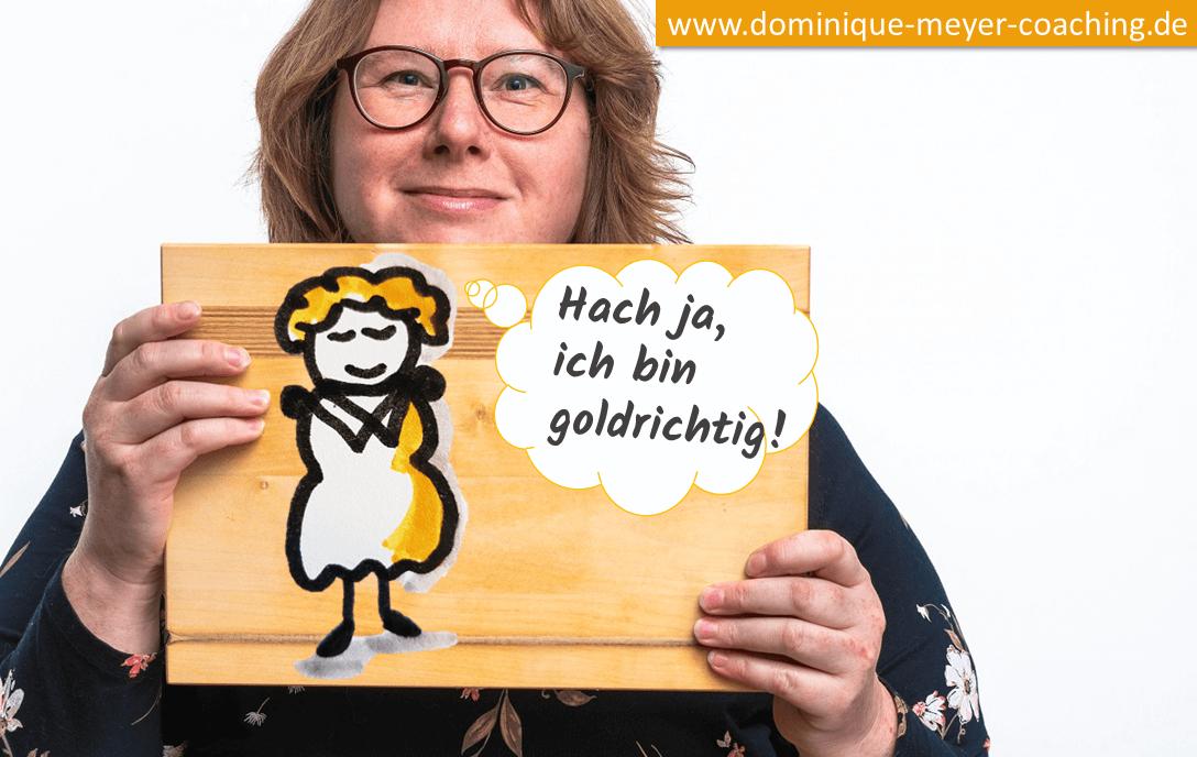 dominique meyer coaching Schild goldrichtig